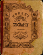 A SYSTEM OF GEOGRAPHY, FOR THE USE OF SCHOOLS, ILLUSTRATED WITH MORE THAN FIFTY CEOGRAPHIC MAPS, AND NUMEROUS WOOD-CUT ENGRAVINGS